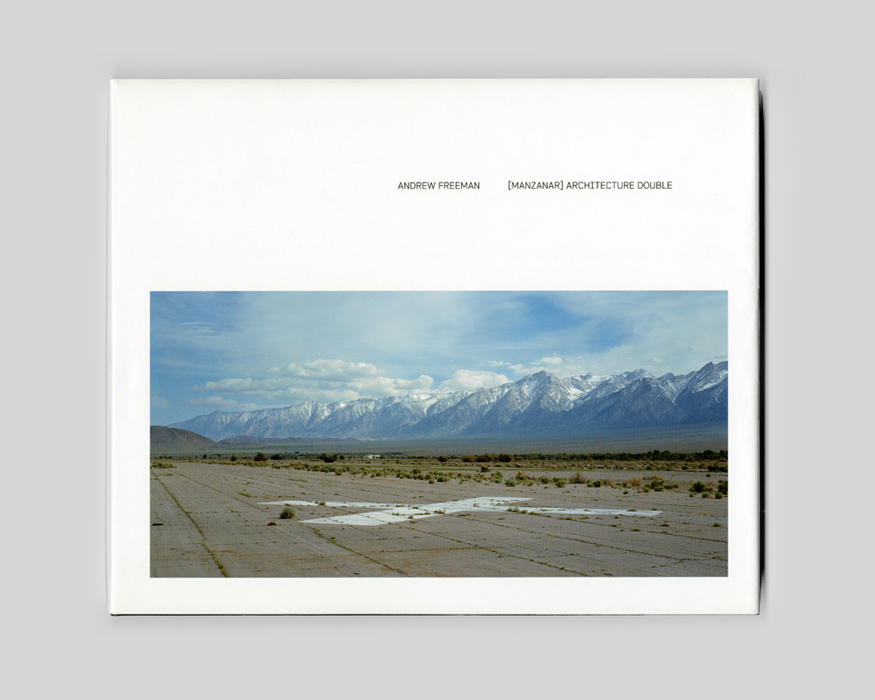 andrew-freeman_manzanar_architecture-double_cover_